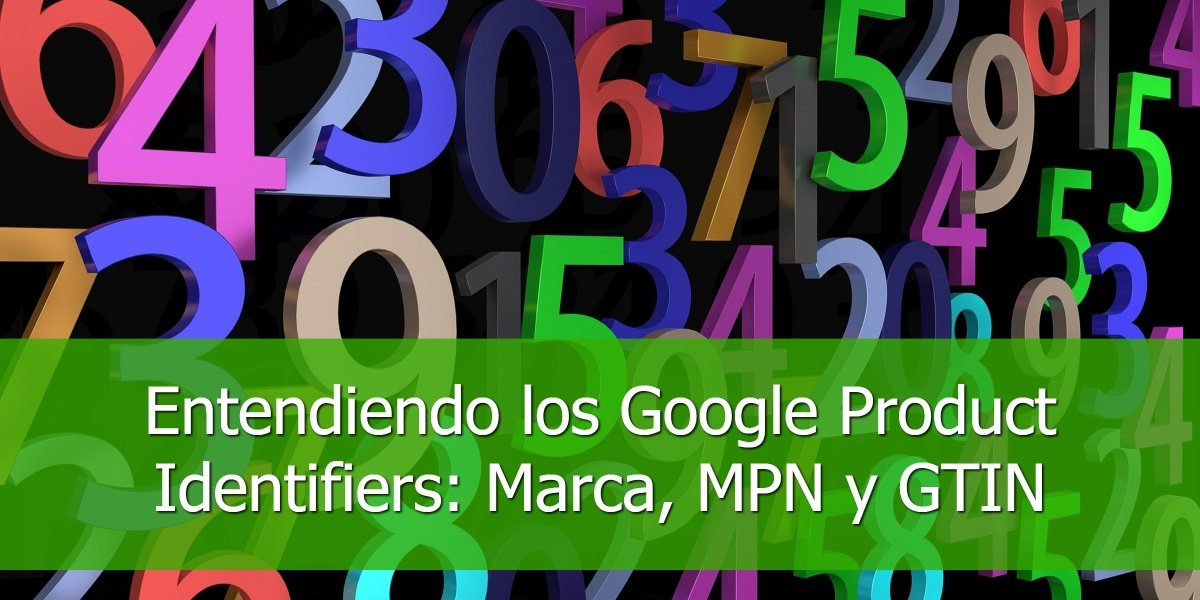 entendiendo-los-google-products-idenfifiers